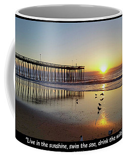 Live In The Sunshine... Coffee Mug