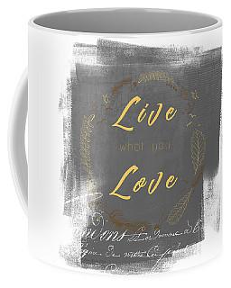 Live Love - Darker Version Coffee Mug