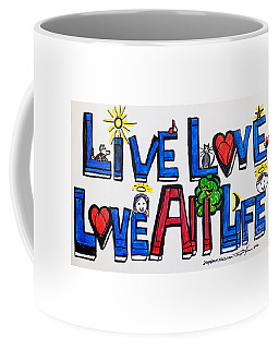 Live Love, Love All Life Coffee Mug