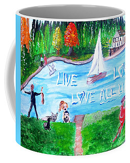 Love All Life Coffee Mug