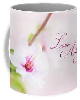 Love Always Coffee Mug