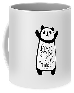 Coffee Mug featuring the mixed media Love Bears All Things by Nancy Ingersoll