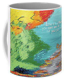 Love Like The Wind Coffee Mug by Cyrionna The Cyerial Artist