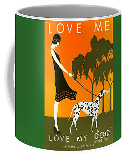 Love Me Love My Dog - 1920s Art Deco Poster Coffee Mug