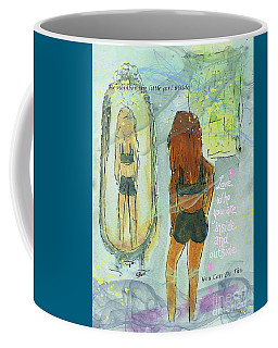 Coffee Mug featuring the mixed media Love Who You Are  by Claire Bull