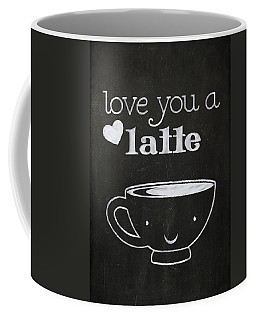 Love You A Latte Coffee Mug