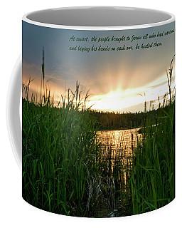 Luke 4-40 Coffee Mug