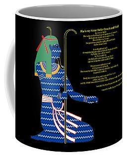 Ma Is My Shepherd Coffee Mug