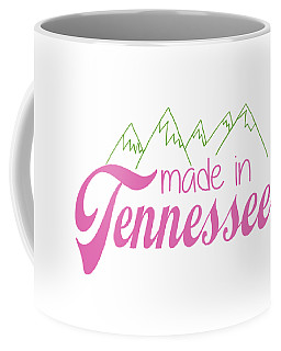 Coffee Mug featuring the digital art Made In Tennessee Pink by Heather Applegate