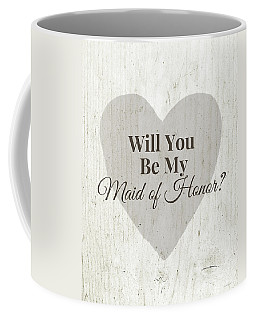 Maid Of Honor Rustic- Art By Linda Woods Coffee Mug