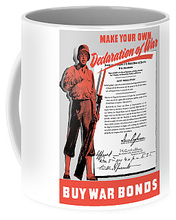 Coffee Mug featuring the painting Make Your Own Declaration Of War by War Is Hell Store
