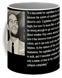 Malcolm X  On Capitalism And Vultures Coffee Mug