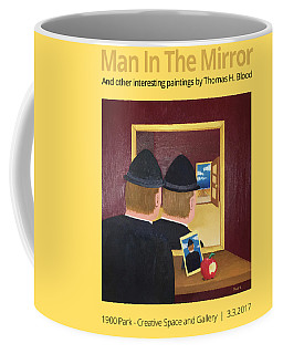 Man In The Mirror T-shirt Coffee Mug by Thomas Blood