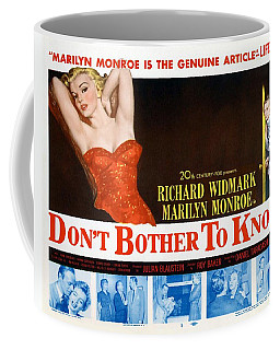 Coffee Mug featuring the photograph Marilyn Monroe Movie Poster Don't Bother To Knock by R Muirhead Art