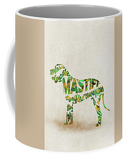 Coffee Mug featuring the painting Mastiff Dog Watercolor Painting / Typographic Art by Ayse and Deniz