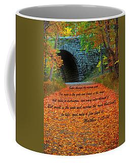 Matthew 7 13-14 Coffee Mug