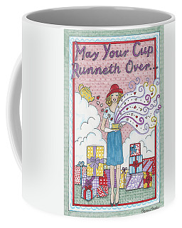 May Your Cup Runneth Over Coffee Mug