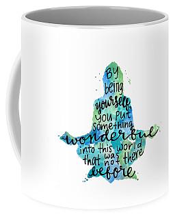 Meditation Quote Being Yourself Coffee Mug