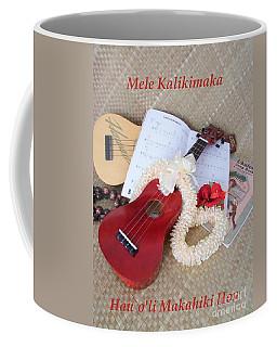 Mele Kalikimaka Hauoli Makahiki Hou Coffee Mug