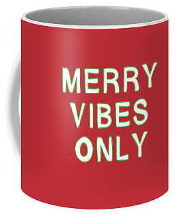 Merry Vibes Only Red- Art By Linda Woods Coffee Mug