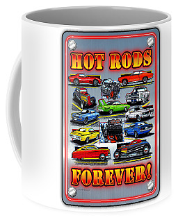 Metal Hot Rods Forever Coffee Mug