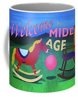 Middle Age Birthday Card Coffee Mug