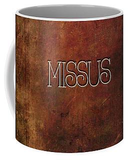Coffee Mug featuring the digital art Missus by Bonnie Bruno