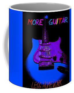 Coffee Mug featuring the photograph More Guitar Less Homework by Guitar Wacky