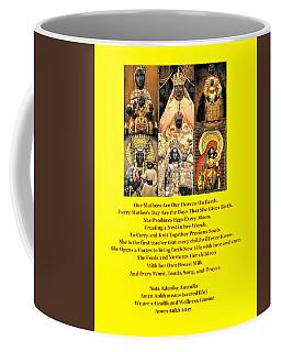 Mothers Are Heaven On Earth Coffee Mug