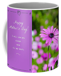 Coffee Mug featuring the photograph Mother's Day Love by Alison Frank