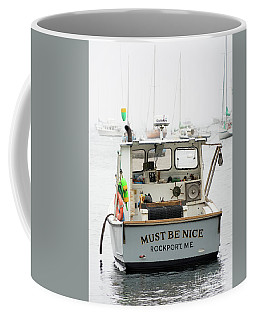 Must Be Nice, Rockport, Maine #174845 Coffee Mug