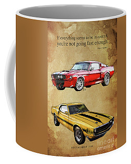 Mustang Gt500 Ayrton Senna Inspirational Quote, Handmade Drawing, Two Portraits Coffee Mug