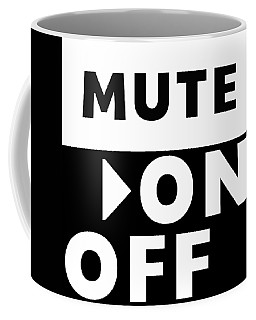 Coffee Mug featuring the mixed media Mute On Off- Art By Linda Woods by Linda Woods
