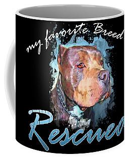 My Favorite Breed Is Rescue Watercolor 2 Coffee Mug