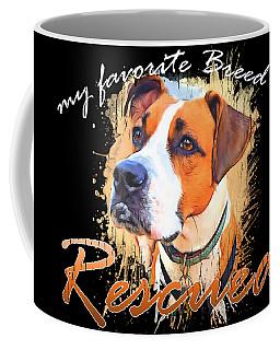 My Favorite Breed Is Rescued Watercolor 5 Coffee Mug