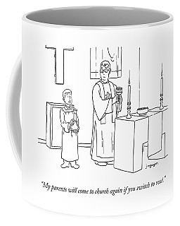 My Parents Will Come To Church Again If Coffee Mug