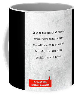 Nathaniel Hawthorne Quotes - The Scarlet Letter - Literary Quotes - Book Lover Gifts Coffee Mug