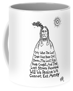 Native American Proverb Drawing Coffee Mug