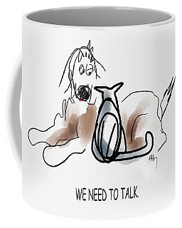 Need To Talk Coffee Mug