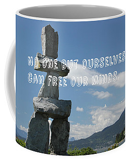 No One But Ourselves Coffee Mug