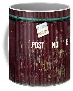 No Post For Bill Coffee Mug