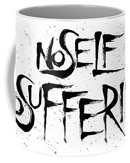 No Self, No Suffering  Coffee Mug