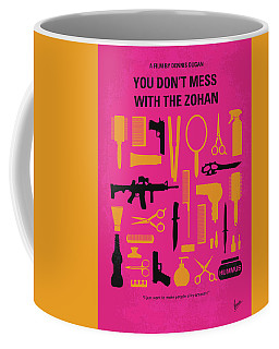 Coffee Mug featuring the digital art No743 My You Dont Mess With The Zohan Minimal Movie Poster by Chungkong Art