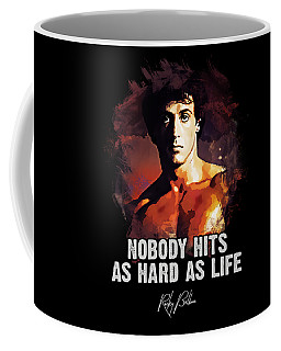 Nobody Hits As Hard As Life Coffee Mug