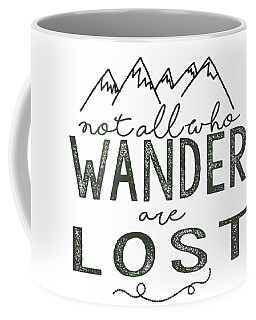 Not All Who Wander Green Coffee Mug