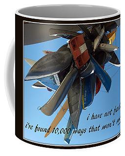Not Failed Coffee Mug