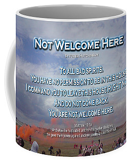Not Welcome Here Coffee Mug
