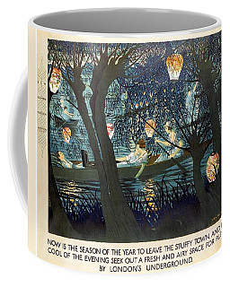 Now Is The Season Of The Year To Leave The Stuffy Town - London Underground - Retro Travel Poster Coffee Mug