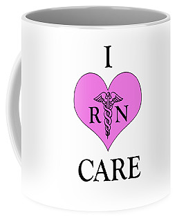 Nursing I Care -  Pink Coffee Mug