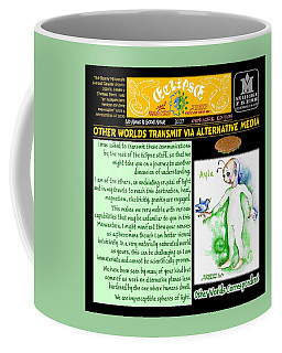 Omniscire Other Worlds Correspondent Coffee Mug by Dawn Sperry